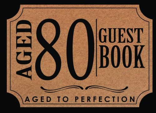 80th Birthday Guest Book: 80th, 80th Anniversary , Eighty Birthday Guest Book. Keepsake Birthday Gift for Wishes, Comments Or Predictions. (Book Birthday Keepsake)