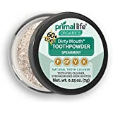 Natural Tooth Powder Dirty Mouth Organic Toothpowder (1month) -#1 BEST All Natural Dental Cleanser -Gently Polishes, Whitens, Re-Mineralizes, Strengthens Teeth -Better Than toothpaste (Spearmint)