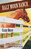 Crazy Horse, Jenny Oldfield, 0340910674