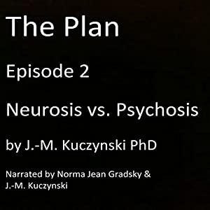 Neurosis vs. Psychosis Audiobook