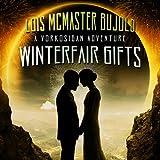 Winterfair Gifts: A Vorkosigan Adventure