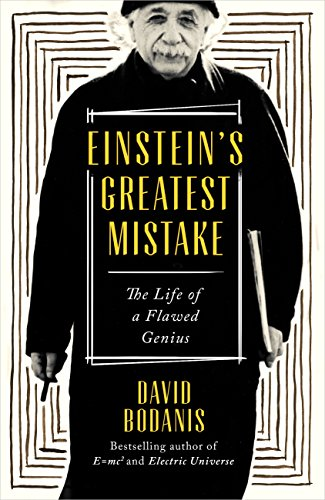 Download PDF Einstein's Greatest Mistake - The Life of a Flawed Genius