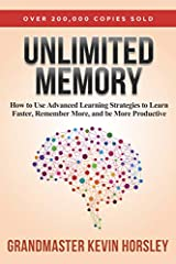 Kevin Horsley Broke a World Memory Record in 2013...And You're About to Learn How to Use His Memory Strategies to Learn Faster, Be More Productive and Achieve More SuccessWith over 200,000 copies sold, Unlimited Memory is a Wall Street Journa...