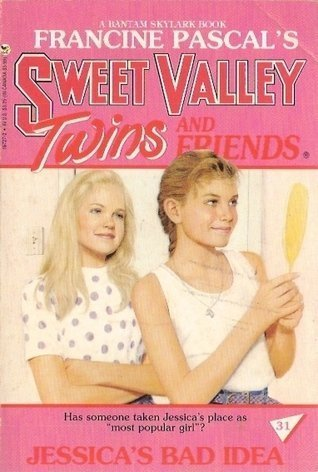 JESSICA'S BAD IDEA (Sweet Valley Twins) -