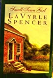 Small Town Girl, LaVyrle Spencer, 0783880499
