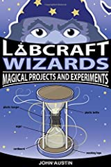 Labcraft Wizards: Magical Projects and Experiments Paperback