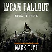 Lycan Fallout 4: Immortality's Touchstone | Mark Tufo