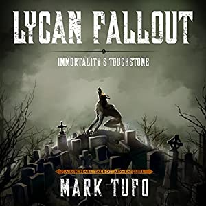 Lycan Fallout 4: Immortality's Touchstone Audiobook
