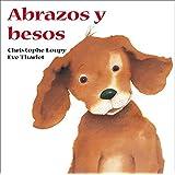 Abrazos y besos (Spanish Edition)