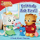Friends Ask First!: A Book About Sharing (Daniel Tiger's Neighborhood)