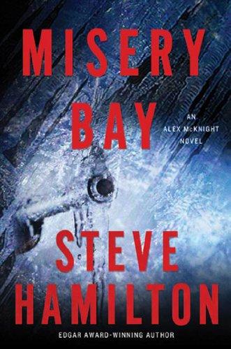 Misery Bay: An Alex McKnight Novel (Best Places In The Upper Peninsula)