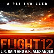 Flight 12: A PSI Thriller | J.R. Rain, A.K. Alexander