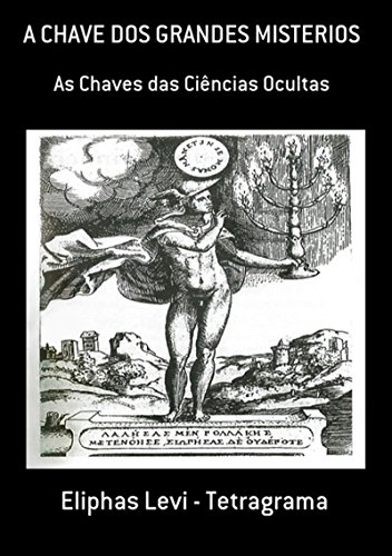 A Chave Dos Grandes Misterios