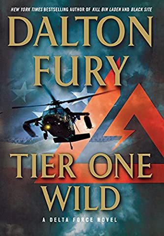 Tier One Wild: A Delta Force Novel (Delta Series)
