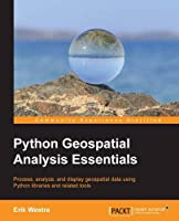 Python GeoSpatial Analysis Essentials Front Cover