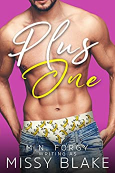 Plus One by [Forgy, M.N., Blake, Missy]