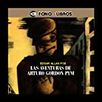 Las Aventuras de Arturo Gordon Pym [The Adventures of Arthur Gordon Pym] | Edgar Allan Poe
