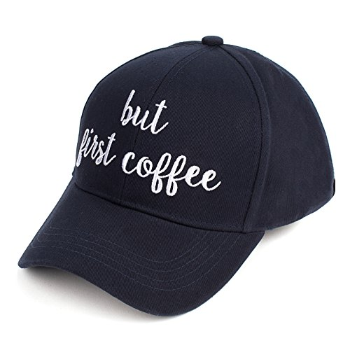- Hatsandscarf CC Exclusives Embroidered Lettering Cotton Baseball Cap (BA-2017) (Black/White, BUT First Coffee)