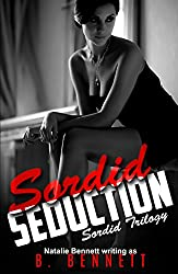 Sordid Seduction: A Dark Mafia Erotica (Sordid Trilogy Book 1)