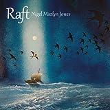 Raft by Nigel Mazlyn Jones