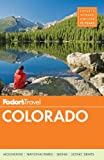 Fodor's Colorado, Fodor Travel Publications Staff, 0804141878