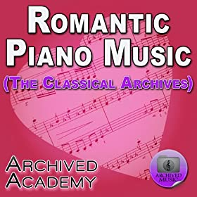 The 20 Most Romantic Pieces of Classical Music for Piano