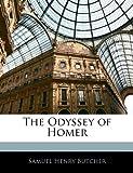 The Odyssey of Homer, Samuel Henry Butcher, 114537302X