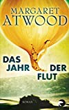 Das Jahr der Flut (German Edition)