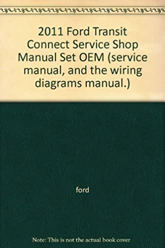 2011 ford transit connect service shop manual set oem (service  ford transit wiring diagram owners manual #11