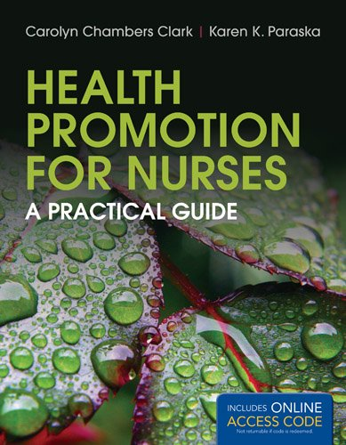 Health Promotion for Nurses: A Practical Guide by Brand: Jones Bartlett Learning