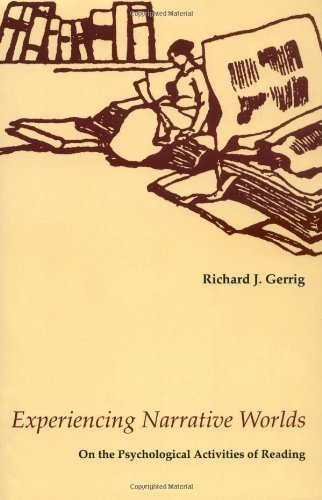 [(Experiencing Narrative Worlds: On the Psychological Activities of Reading)] [Author: Richard J. Gerrig] published on (October, 1993)