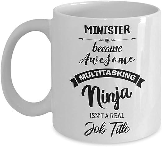 Amazon.com: Minister Mug - Because Awesome Multitasking ...