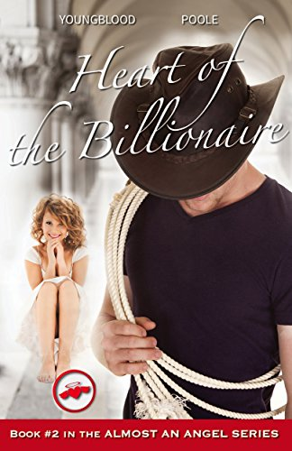 Heart of the Billionaire (Almost an Angel Book 2)