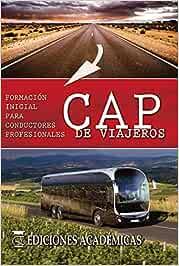 CAP DE VIAJEROS. FORMACIÓN INICIAL PARA CONDUCTORES
