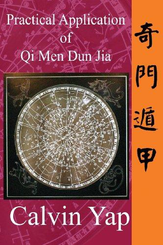 Practical Application of Qi Men Dun Jia Paperback – December 10, 2011