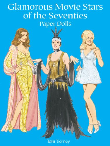 Glamorous Movie Stars of the Seventies Paper Dolls (Dover Celebrity Paper Dolls)