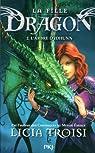 La fille dragon, tome 2 : L'arbre d'Idhunn par Troisi