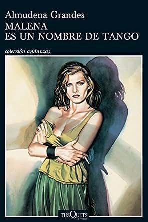 Malena es un nombre de tango (Volumen independiente) eBook