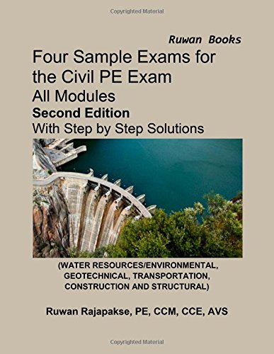 Four Sample Exams for the Civil PE Exam, Second Edition