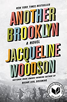 Another Brooklyn: A Novel by [Woodson, Jacqueline]