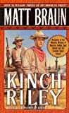 Kinch Riley, Matt Braun, 0312974140