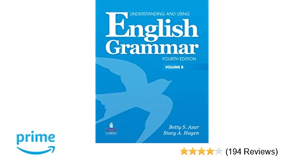 English grammar vol b 4th edition understanding and using english grammar vol b 4th edition understanding and using betty s azar stacy a hagen 9780132333320 amazon books fandeluxe Images