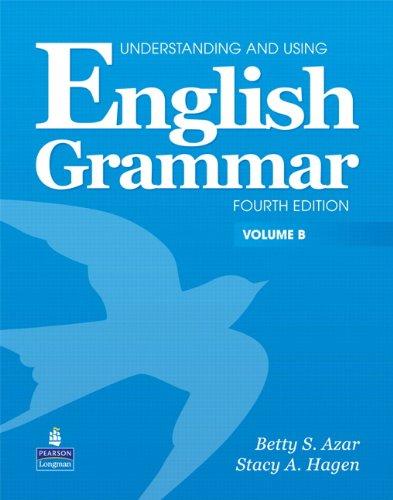 English Grammar, Vol. B, 4th Edition (Understanding and Using)