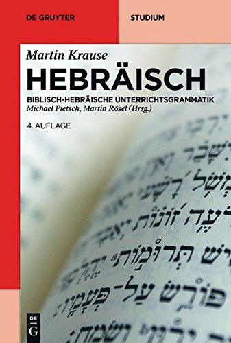 Hebräisch (De Gruyter Studium) (German Edition)