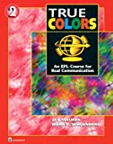True Colors: An EFL Course for Real Communication, Level 2 Split Edition A with Power Workbook, Jay Maurer, Irene E. Schoenberg, 0131899325