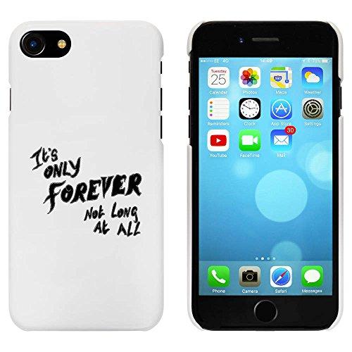 Blanc 'It's Only Forever' étui / housse pour iPhone 7 (MC00079168)