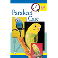 Quick & Easy Parakeet Care (Quick & Easy (TFH Publications))