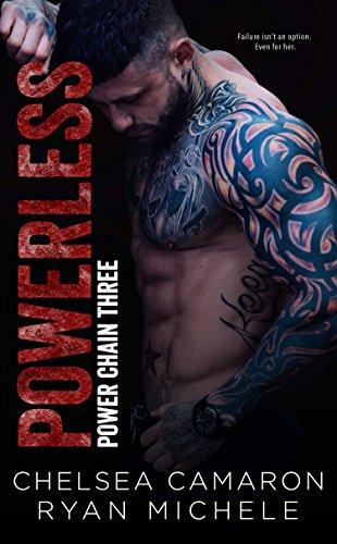 PowerLess: Anti-Hero Game (Power Chain Book 3) by [Camaron, Chelsea, Michele, Ryan]