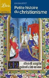 Petite histoire du christianisme, Baubérot, Jean
