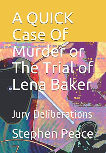 Lena Baker - A QUICK Case Of Murder or The Trial of Lena Baker: Jury Deliberations